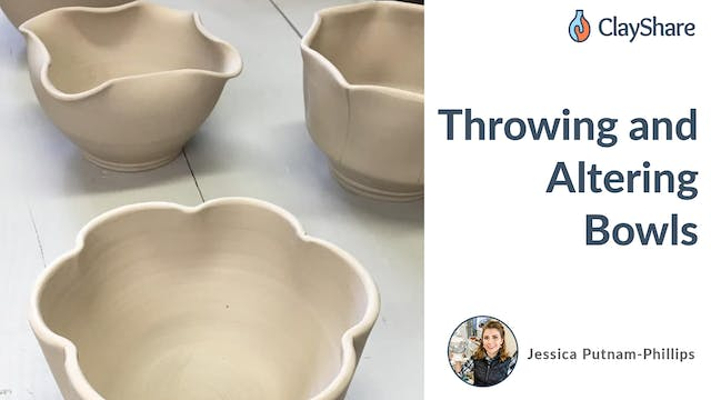 Throwing and Altering Bowls