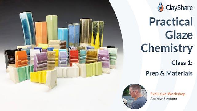 Practical Glaze Chemistry - Class 1