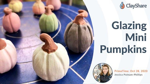 Glazing Mini Pumpkins