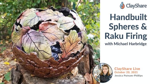 Handbuilt Spheres and Raku Firing