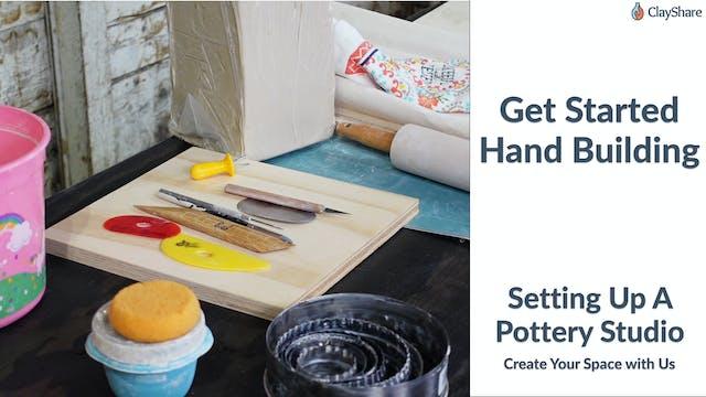 Get Started Handbuilding