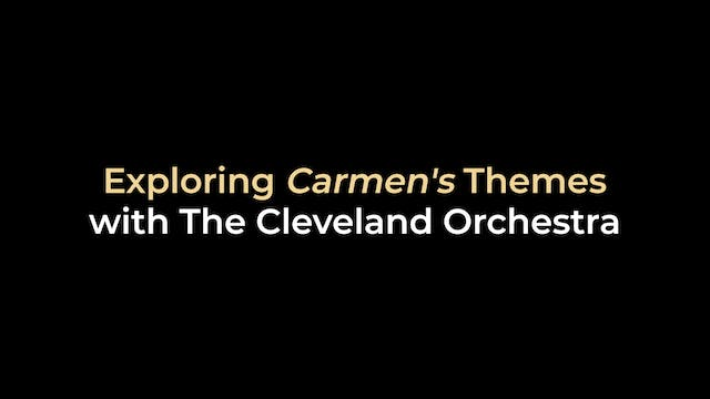 Exploring Carmen's Themes with The Cl...