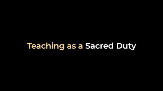 Teaching as a Sacred Duty