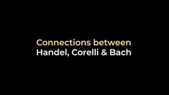 Connections between Handel, Corelli &...