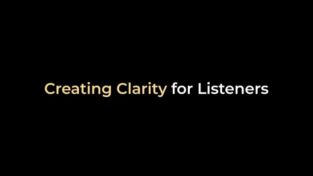 Creating Clarity for Listeners