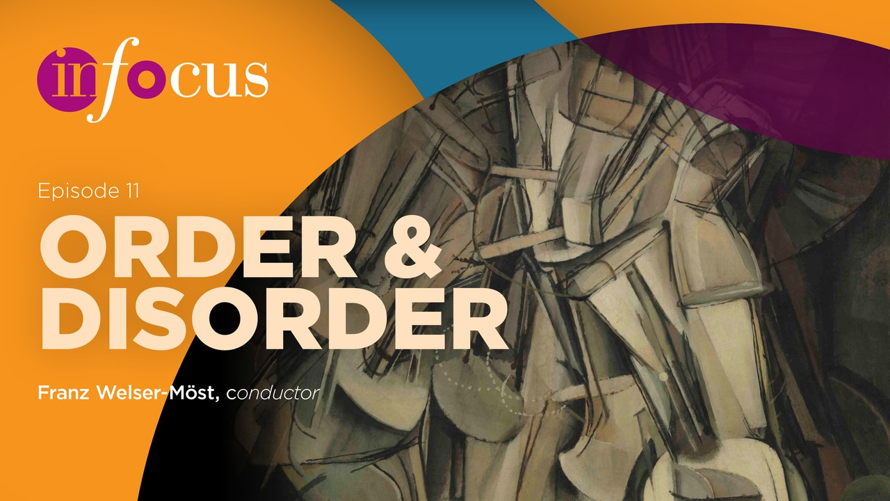 In Focus: Episode 11, Order and Disorder