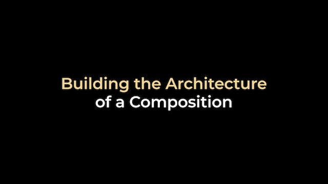 Building the Architecture of a Composition
