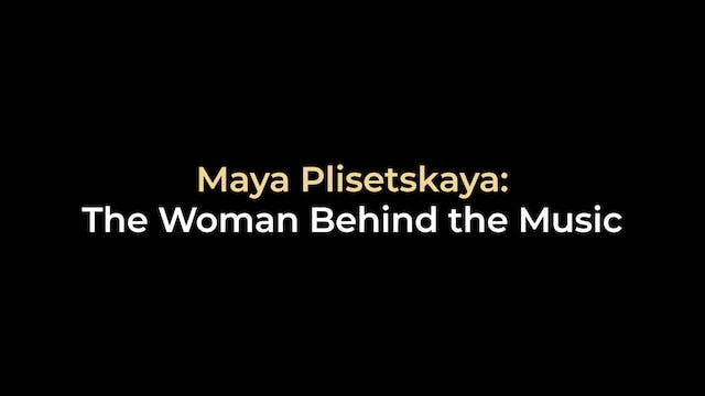 Maya Plisetskaya: The Woman Behind th...