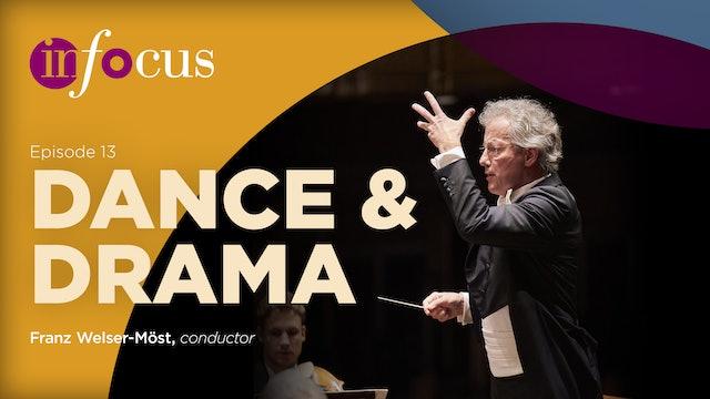 In Focus: Episode 13, Dance & Drama