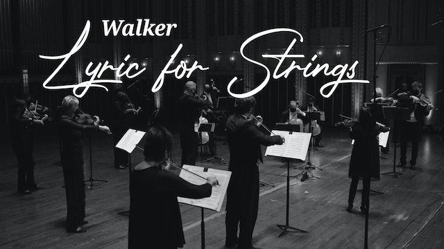 Walker - Lyric for Strings