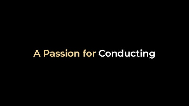 A Passion for Conducting