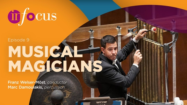 In Focus: Episode 9, Musical Magicians