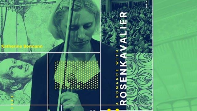 A Romance with Rosenkavalier