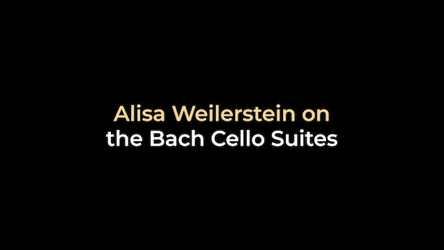 Alisa Weilerstein on the Bach Cello Suites