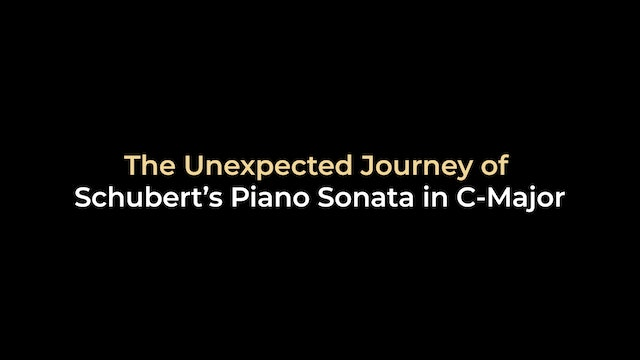 The Unexpected Journey of Schubert's Piano Sonata in C-Major