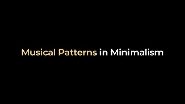 John Adams - Musical Patterns in Mini...
