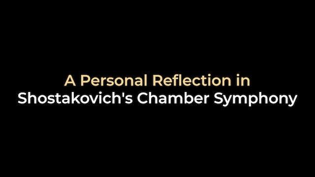 A Personal Reflection in Shostakovich...