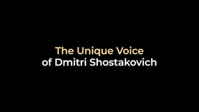 The Unique Voice of Dmitri Shostakovich