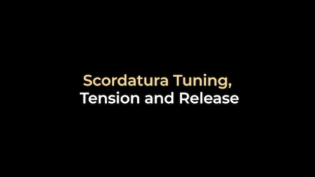Scordatura Tuning, Tension and Release