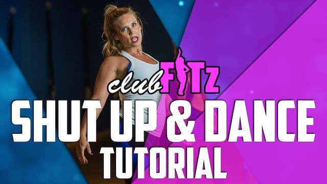 "Tutorial of ""Let's Shup Up & Dance"""
