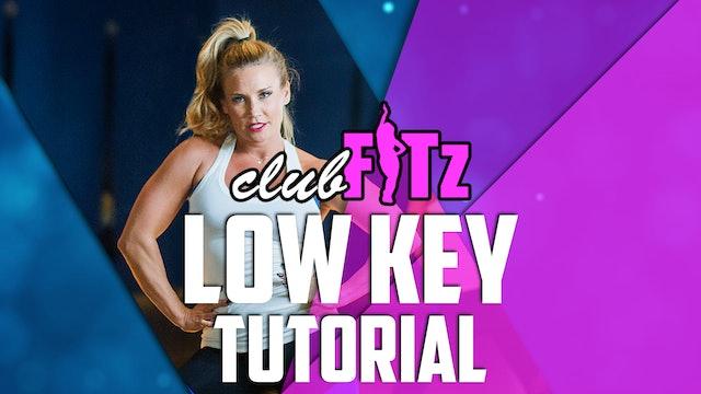 Low Key (Ally Brooke ft Tyga) Choreo Tutorial