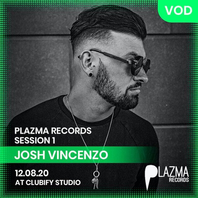 JOSH VINCENZO | PLAZMA RECORDS | S1