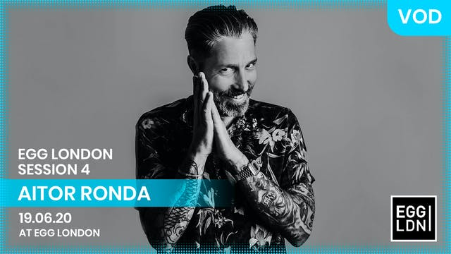 AITOR RONDA | EGG LDN | S4