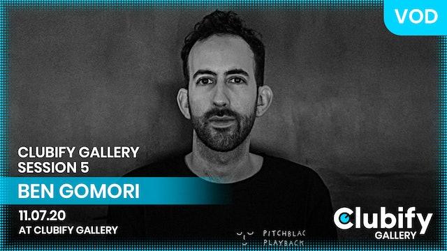 BEN GOMORI | CLUBIFY GALLERY | S5