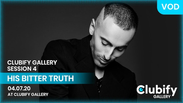 HIS BITTER TRUTH | Clubify Gallery | S4