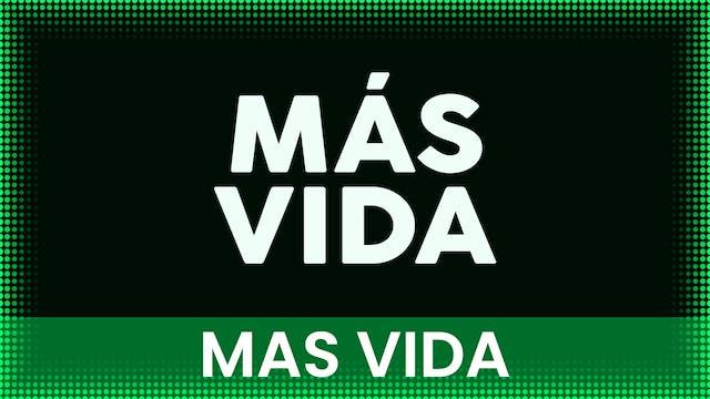 MAS VIDA   S1