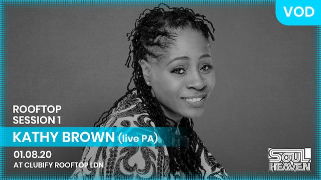 KATHY BROWN (Live P.A.) | ROOFTOP | S1