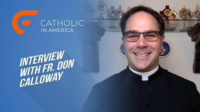 An Interview with Fr. Don Calloway