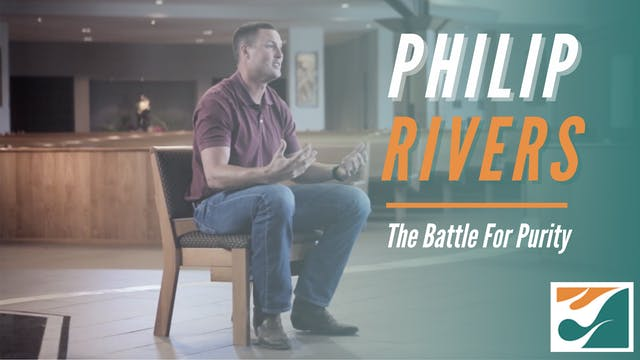 Philip Rivers: The Battle for Purity