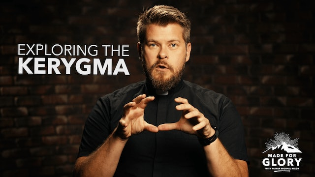 Made For Glory: The First Word of The Kerygma: Created