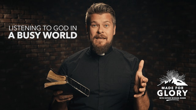 Made For Glory: Hearing God's Voice in a Busy World