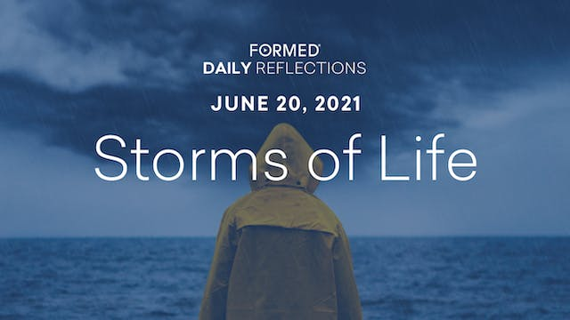 Daily Reflections – June 20, 2021