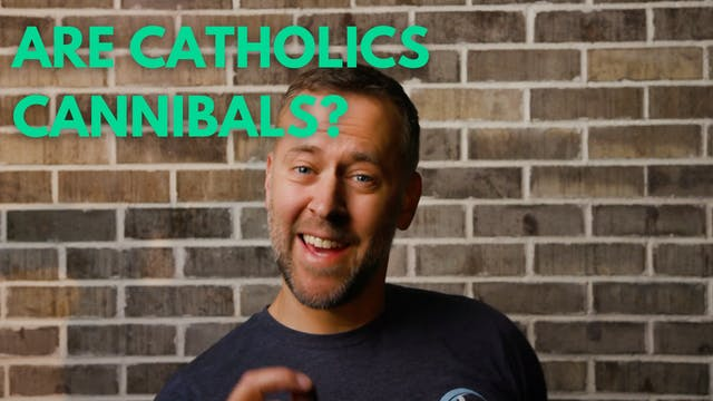 Are Catholics cannibals??
