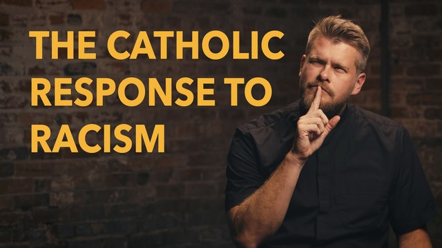 Made For Glory: Catholic Response to Racism