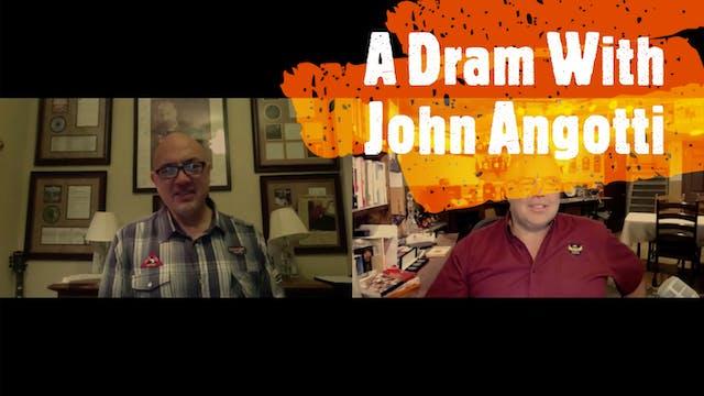 Episode IX: John Angotti