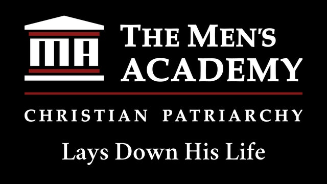 Academy Brief: Lays Down His Life