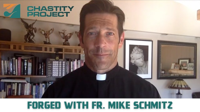 Day 11: Forged with Fr. Mike Schmitz