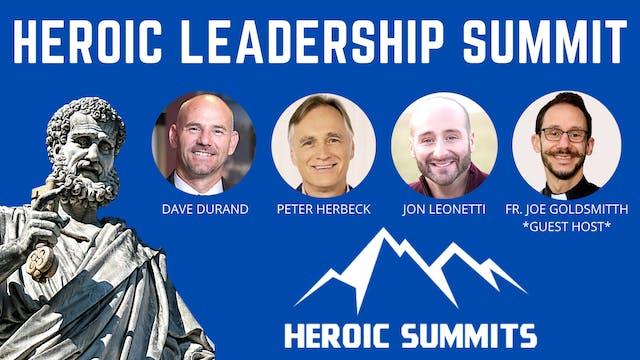 Heroic Leadership Summit: Christ, Fam...