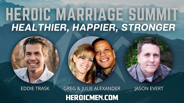Heroic Marriage Summit