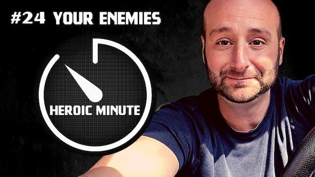 #24 Your Enemies