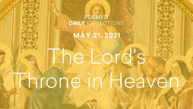 Easter Daily Reflections – May 21, 2021