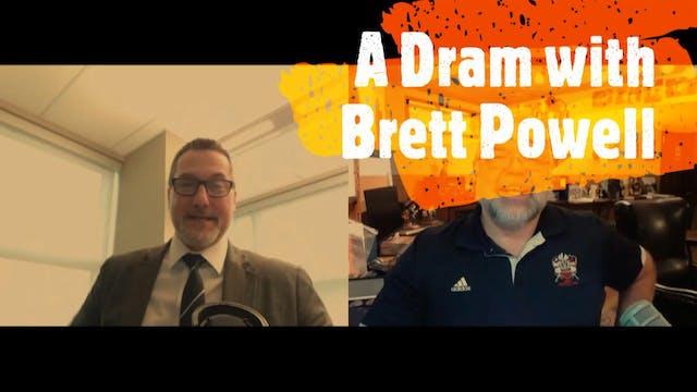 Episode XXII: Brett Powell