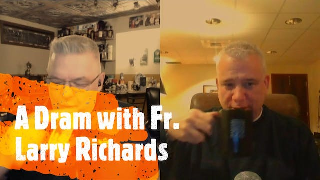 Episode XXIV Father Larry Richards