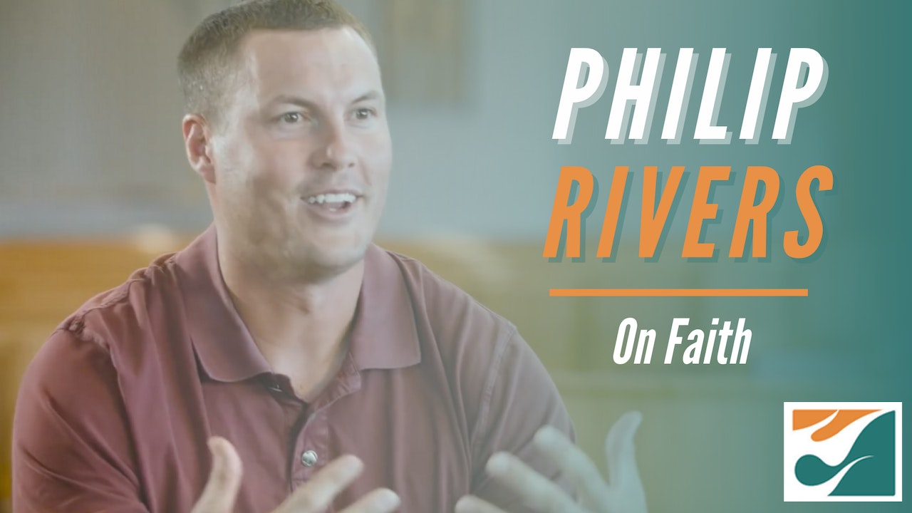 Philip Rivers on Faith