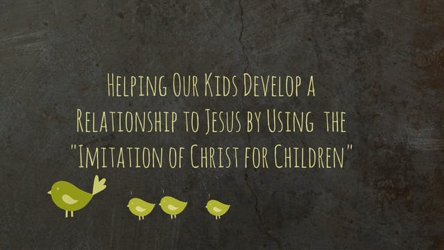Helping Our Kids Develop a Relationsh...