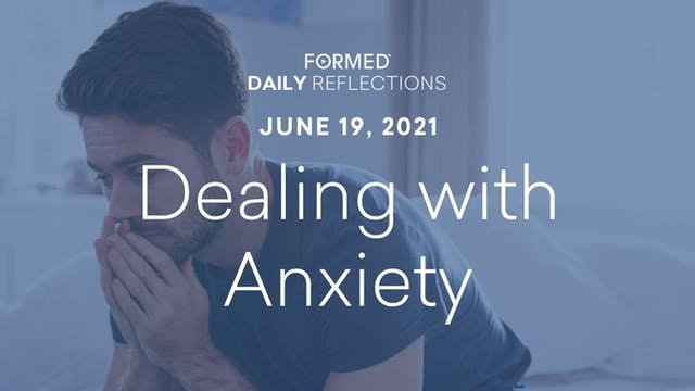 Daily Reflections – June 19, 2021